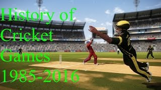 History Of Cricket Games 1985-2016