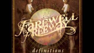 Farewell to Freeway - Convictions