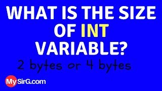 Size of int variable 2 or 4 bytes