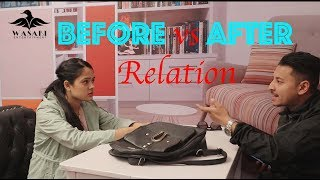Relationships Before  vs After Nepali Comedy Video
