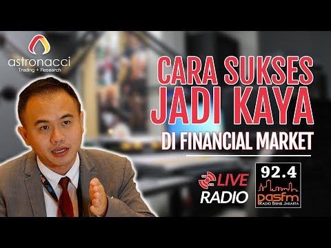 CARA SUKSES JADI KAYA DI FINANCIAL MARKET