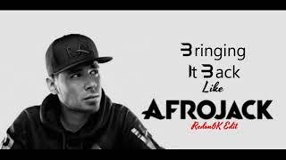 bring it back Like Afrojack - Afrojack ft. MC Ambush