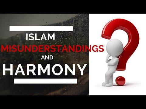 Islam Misunderstandings and Harmony