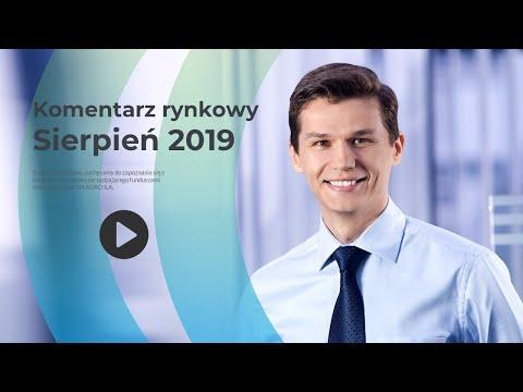 Komentarz rynkowy - Sierpień 2019