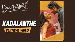 gratis download video - Kadalanthe Vertical Lyrical | Dear Comrade Kannada | Vijay Deverakonda, Rashmika | Bharat Kamma