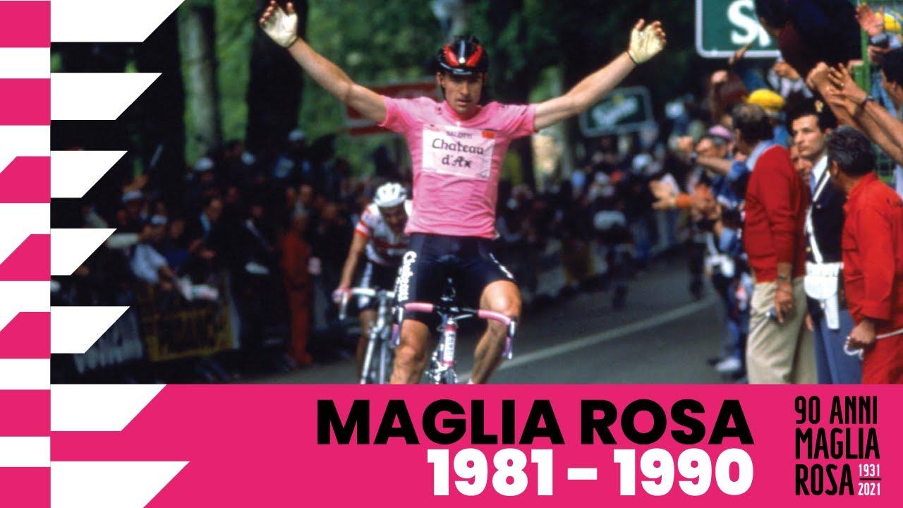 90Anni Maglia Rosa: 1981 – 1990