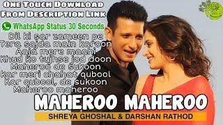 Maheroo Maheroo WhatsApp Status With Lyrics | One Touch Download From Description Link