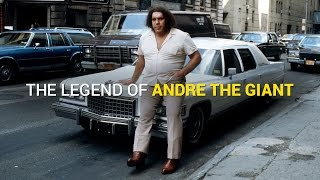 The legend of Andre the Giant - What you need to know...