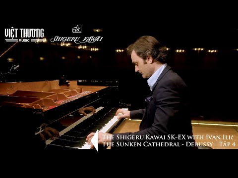 The Shigeru Kawai SK-EX with Ivan Ilić   The Sunken Cathedral - Claude Debussy   Tập 4