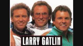 Larry Gatlin & The Gatlin Brothers - I've Done Enough Dyin' Today
