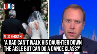 'A dad can't walk his daughter down the aisle but can do a dance class?' | LBC