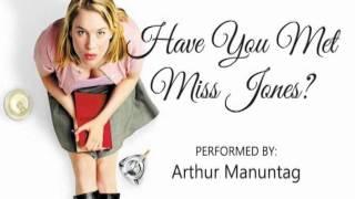 Have You Met Miss Jones - ARTHUR MANUNTAG
