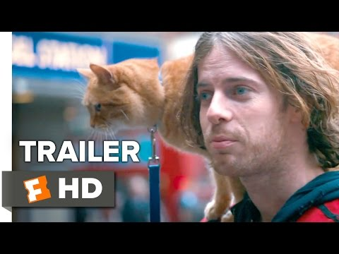 , title : 'A Street Cat Named Bob Official Trailer #1 - Joanne Froggatt, Luke Treadaway Movie HD'