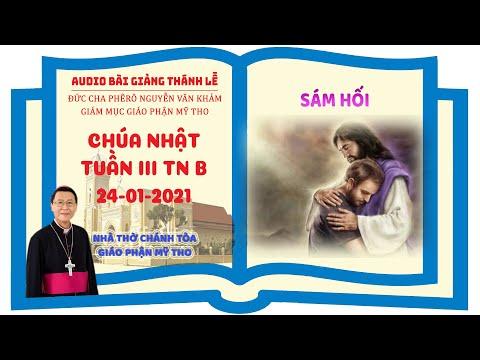Đức Cha Phêrô suy niệm CN III TN B: SÁM HỐI