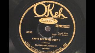 Elizabeth Johnson - Empty Bed Blues Part 1