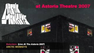 Arctic Monkeys at Astoria (London) 2007 [AUDIO]