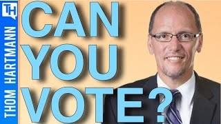 Were You Purged From The Voter Rolls? (w/ Tom Perez)