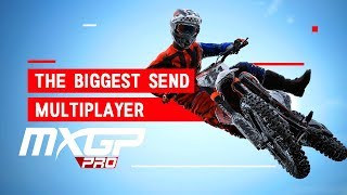 MXGP PRO - THE BIGGEST SEND IN MULTIPLAYER!