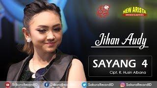 Jihan Audy - Sayang 4 [OFFICIAL]