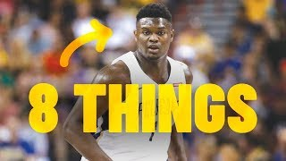 8 THINGS YOU DON'T KNOW ABOUT ZION WILLIAMSON