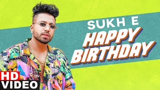 Birthday Wish | Sukh E | Birthday Special | Latest Punjabi Songs 2020 | Speed Records