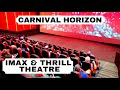Carnival Horizon IMAX & Thrill Theatre Full Walk Around