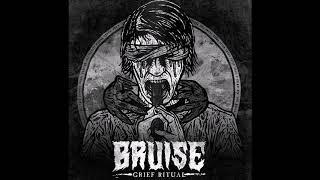 Bruise - Grief Ritual 2018 (Full Album)