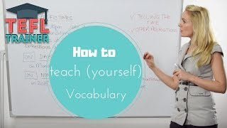 How To Teach (yourself) Vocabulary? Interested In Learning More Vocabulary?