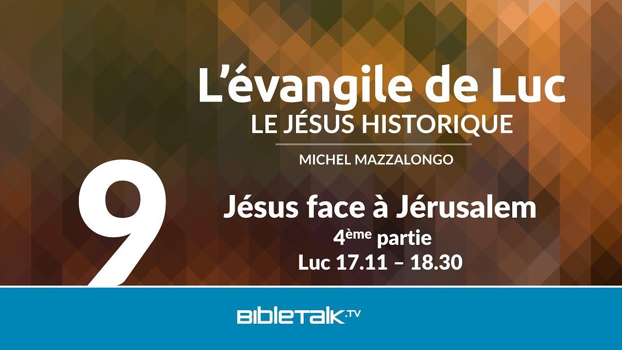 9. Jésus face à Jérusalem