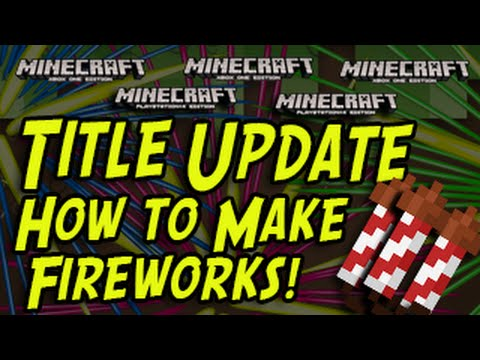 Minecraft (PS3 PS4 Xbox Wii U) - How To Make Fireworks - TUTORIAL Title  Update - TrueTriz