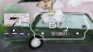 OFFONOFF (오프온오프) - Boy (Lyrics/가사 )[Han/Eng]