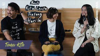 TAMU KITA - Cerita Seru Marchella FP, Rio Dewanto, dan Sheila Dara di Balik Film NKCTHI