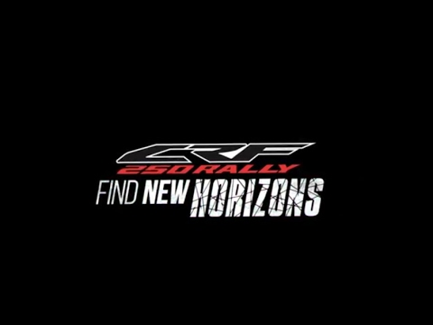 CRF250RALLY - Find New Horizons