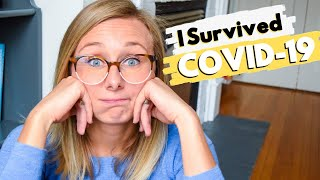 HOW I SURVIVED COVID-19 | My CORONAVIRUS recovery timeline, symptoms, and self-isolation strategies