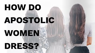 Apostolic Womens Standards 101 - DRESS, HAIR, MAKE UP, AND JEWELRY