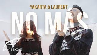 Yakarta & Laurent - No Mas 🚫(Official Music Video)