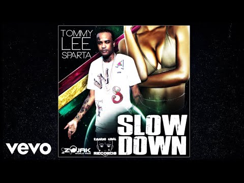 """Download Music: Tommy Lee Sparta – """"Slow Down""""   Boomloaded"""