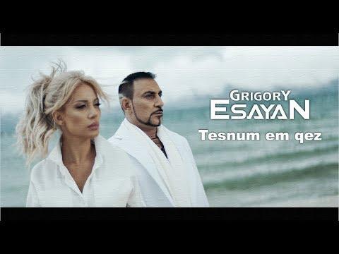 Grigory Esayan - Tesnum em qez