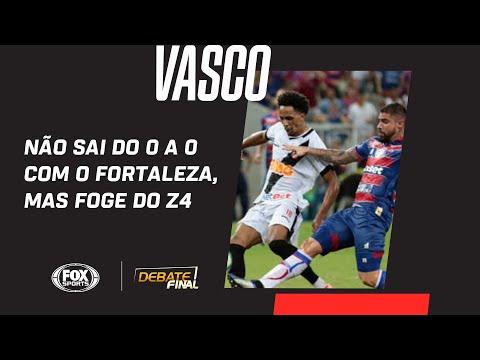 VASCO NÃO SAI DO 0 A 0 COM O FORTALEZA, MAS FOGE DO Z4 | Debate Final