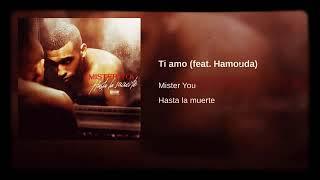 Ti Amo ( Feat. Hamouda )   Mister You