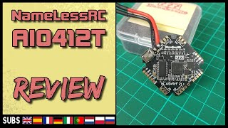 NameLessRC AIO412T - Flight Controller Review