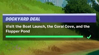 Visit the Boat Launch, the Coral Cave and Flopper Pond - Fortnite Dockyard Deal Challenges