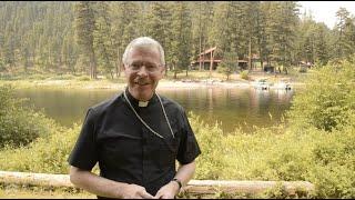 Bishop Vetter's Friday Message | Legendary Lodge Summer Camp