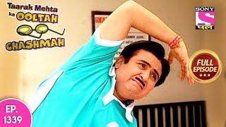 Taarak Mehta Ka Ooltah Chashmah - Full Episode 1339 - 26th  July, 2018