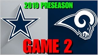 ☆**LIVE STREAM** Reaction ☆ 2019 PRESEASON GAME 2: Dallas Cowboys vs Los Angeles Rams [In Hawaii!]