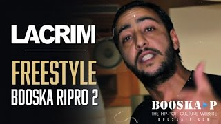 Lacrim   Freestyle Booska RIPRO 2