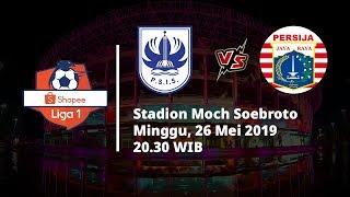 Jadwal Pertandingan dan Preview Liga 1 2019 Pekan ke-2, PSIS Semarang Vs Persija, Sabtu (26/5)