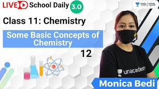 Class 11 | Some Basic Concepts of Chemistry-12 | Unacademy 11th & 12th | Monica Bedi - MONICA