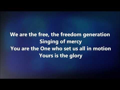 We Are The Free - Matt Redman w/ Lyrics