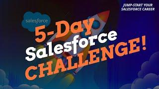 Free 5 Day Salesforce Challenge!